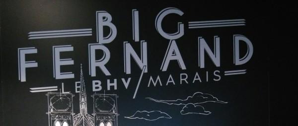 Big Fernand BHV Le Marais
